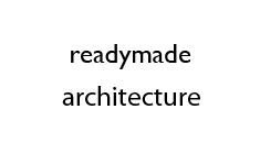 thumps_readymadearchitecture2